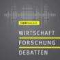 Wirtschaft · Forschung · Debatten Podcast Download