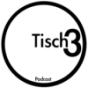 Tisch3 Podcast Download