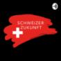 Schweizer Zukunft Podcast Download