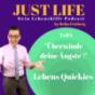 JUST LIFE - Meine besten Lebensqickies Podcast Download