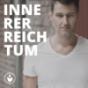 INNERER REICHTUM Reinventing lives & organizations Podcast Download