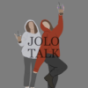 JoLo Talk