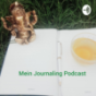 Mein Journaling Podcast Podcast Download