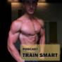 TRAIN SMART Podcast Download