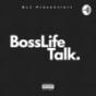BossLifeTalk Podcast Download