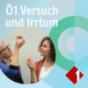 Ö1 Versuch und Irrtum Podcast Download