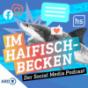 Podcast : Im Haifischbecken - der Social Media Podcast
