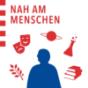 Podcast : Nah am Menschen