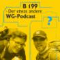 B199 - Der etwas andere WG-Podcast