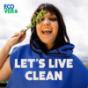 Podcast : LET'S LIVE CLEAN - Nachhaltiger leben mit Vreni Frost
