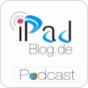 iPadBlog.de (Audio) Podcast Download