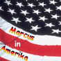 Marcus in Amerika Podcast Download