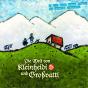 Die Welt von Kleinheidi und Grossvatti Podcast Download