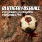 Blutiger Fussball Podcast Download