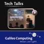 Galileo Computing -- Tech Talks Podcast Download
