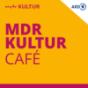 MDR KULTUR Café Podcast Download