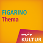 MDR KULTUR FIGARINO Thema Podcast Download
