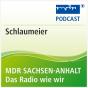 MDR SACHSEN-ANHALT Schlaumeier Podcast herunterladen