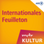 MDR KULTUR Internationales Feuilleton Podcast herunterladen