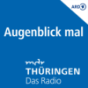 MDR THÜRINGEN Augenblick mal Podcast Download