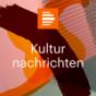 Deutschlandradio Kultur - Podcast Kulturnachrichten