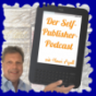 Der Selfpublisher-Podcast mit Henri Apell Podcast Download