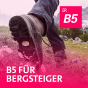 B5 für Bergsteiger Podcast Download
