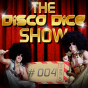 The Disco Dice Show Podcast Download