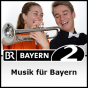 Musik für Bayern - Bayern 2 Podcast Download