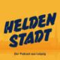 Heldenstadt. Der Leipzig-Podcast. Podcast Download
