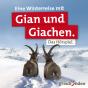 Eine Winterreise mit Gian und Giachen. Podcast Download