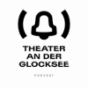 THEATER an der GLOCKSEE Podcast Podcast herunterladen