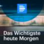 Das Wichtigste heute Morgen - Deutschlandfunk Podcast Download