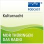 MDR THÜRINGEN Kulturnacht Podcast herunterladen