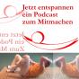 Jetzt entspannen Podcast Download