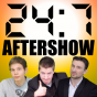 24:7 Aftershow Podcast Download