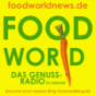 FOODWORLD - der Genuss-Podcast Podcast Download