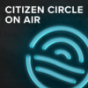 Citizen Circle on Air - Der Community Podcast Podcast Download