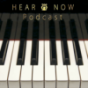 Podcast Download - Folge Hear and Now Podcast: Folge 17 – Klavier und Genres Teil 2 online hören