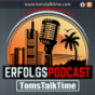 TomsTalkTime - DER Erfolgspodcast mit Tom Kaules Podcast Download