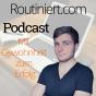 Routiniert Podcast Podcast herunterladen