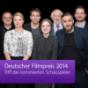 Deutscher Filmpreis 2014: Triff die nominierten Schauspieler Podcast Download