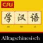 Alltagschinesisch Podcast herunterladen