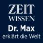 ZEIT Wissen – Dr. Max erklärt die Welt Podcast Download