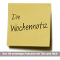 Die Wochennotiz Podcast Download