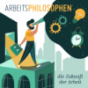 Arbeitsphilosophen Podcast Download