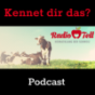 Kennet dir das Podcast Download