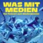 DRadio Wissen - Eine Stunde Was mit Medien Podcast Download
