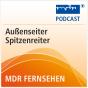 MDR FERNSEHEN Außenseiter Spitzenreiter Podcast Download