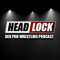 HEADLOCK - Der Pro Wrestling Podcast Podcast Download